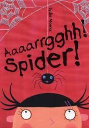 Aaaarrgghh! Spider! Pdf Book
