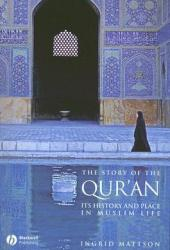 The Story of the Qur'an: Its History and Place in Muslim Life Pdf Book
