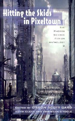Hitting the Skids in Pixeltown: The Phobos Science Fiction Anthology