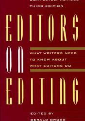 Editors on Editing: What Writers Need to Know about What Editors Do Pdf Book