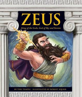 Zeus: King of the Gods, God of Sky and Storms
