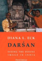 Darsan: Seeing the Divine Image in India Pdf Book