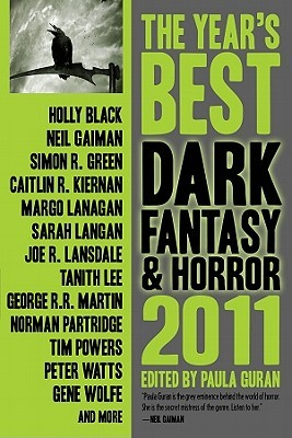 The Year's Best Dark Fantasy & Horror, 2011 Edition