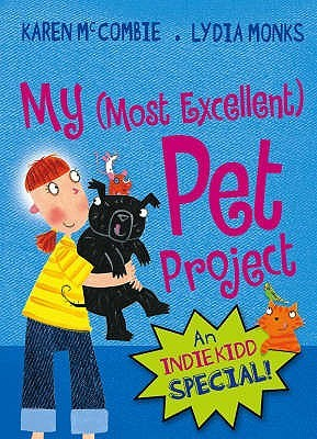 My (Most Excellent) Pet Project (Indie Kidd, Special #1)