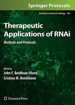 Therapeutic Applications of RNAi: Methods and Protocols