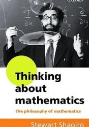 Thinking about Mathematics: The Philosophy of Mathematics Pdf Book