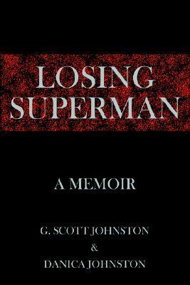 Losing Superman: A Memoir