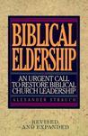 Biblical Eldership: An Urgent Call to Restore Biblical Churc