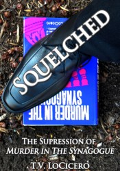 Squelched: The Suppression of Murder in the Synagogue Pdf Book
