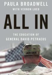 All In: The Education of General David Petraeus Pdf Book