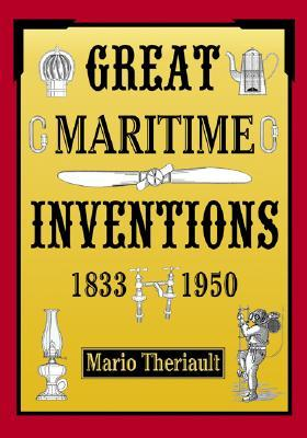 Great Maritime Inventions, 1833 - 1950