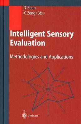 Intelligent Sensory Evaluation: Methodologies and Applications
