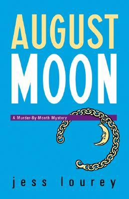 August Moon (Murder-by-Month Mystery #4)