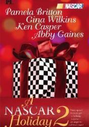A NASCAR Holiday 2: Miracle Season/Season of Dreams/Taking Control/The Natural Pdf Book
