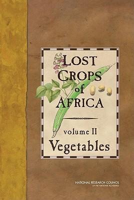 Lost Crops of Africa, Volume II: Vegetables