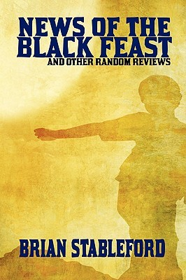 News of the Black Feast and Other Random Reviews