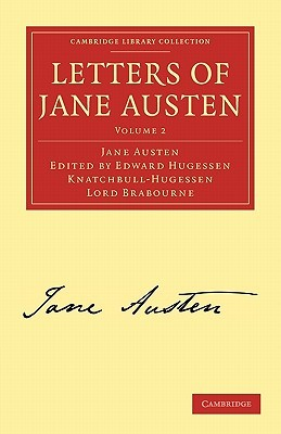 Letters of Jane Austen: Volume 2