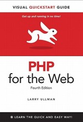 PHP for the Web: Visual QuickStart Guide Pdf Book