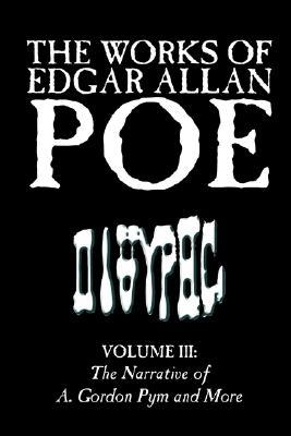 The Works of Edgar Allan Poe, Vol. III of V, Fiction, Classics, Literary Collections
