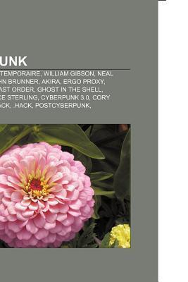 Cyberpunk: Zone Autonome Temporaire, William Gibson, Neal Stephenson, John Brunner, Akira, Ergo Proxy, Blame!, Gunnm Last Order