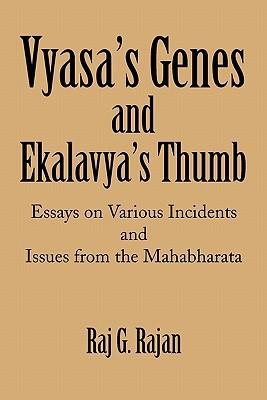 Vyasa's Genes and Ekalavya's Thumb