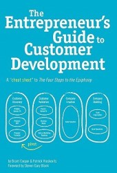 The Entrepreneur's Guide to Customer Development: A Cheat Sheet to the Four Steps to the Epiphany Pdf Book