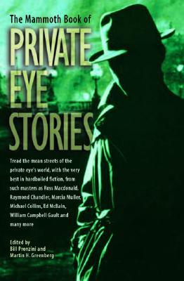 The Mammoth Book of Private Eye Stories