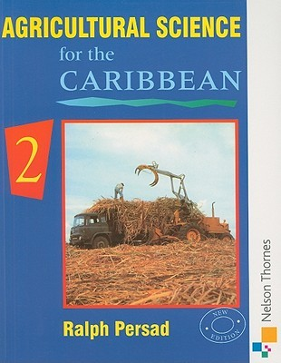 Agricultural Science for the Caribbean, Book 2