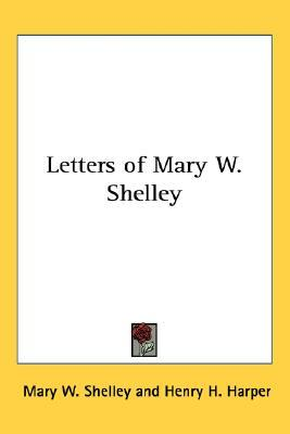 Letters of Mary W. Shelley
