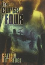 """Book Review: Caitlin Kittredge's """"The Curse of Four"""""""