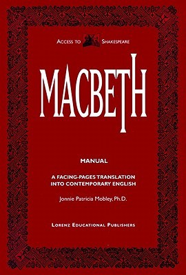 Macbeth Manual: A Facing-Pages Translation Into Contemporary English