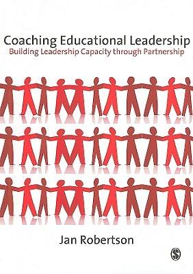 Coaching Educational Leadership: Building Leadership Capacity Through Partnership