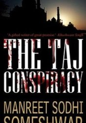 The Taj Conspiracy (Mehrunisa Trilogy, #1) Pdf Book