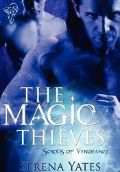 The Magic Thieves (Scrolls of Vengeance, #1) Pdf Book