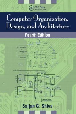Computer Organization, Design, and Architecture, Fourth Edition