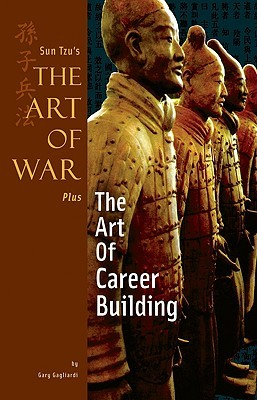 Sun Tzu's the Art of War Plus the Art of Career Building