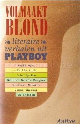Volmaakt blond: de beste literaire verhalen uit Playboy