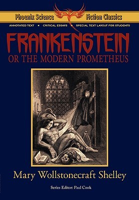 Frankenstein - Phoenix Science Fiction Classics (with notes and critical essays)