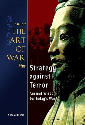 Sun Tzu The Art of War Plus Strategy Against Terror: Ancient Wisdom for Today's War