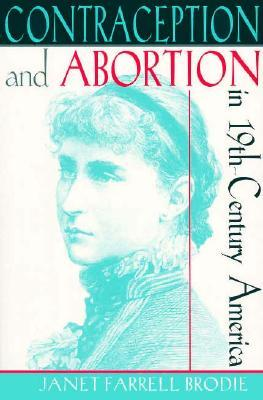"Contraception and Abortion in Nineteenth-Century America: A Critical Edition of the ""symphonia Armonie Celestium Revelationum"" (Symphony of the Harmon"