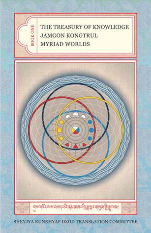 The Treasury Of Knowledge Book 1: Myriad Worlds