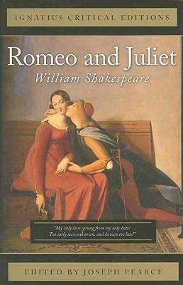 Romeo and Juliet: Ignatius Critical Editions