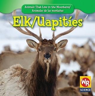 Elk/Uapities