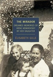The Mirador: Dreamed Memories of Irene Nemirovsky by Her Daughter Pdf Book