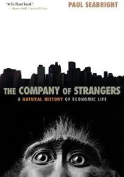 The Company of Strangers: A Natural History of Economic Life Pdf Book