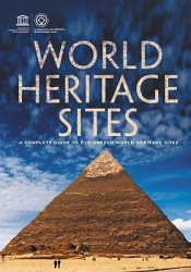 World Heritage Sites: A Complete Guide to 890 UNESCO World Heritage Sites Pdf Book