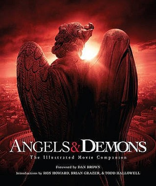 Angels & Demons:The Illustrated Movie Companion: (Robert Langdon Book 1)