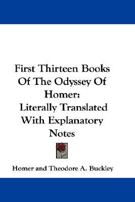 The Odyssey, Book I-XIII: Literally Translated With Explanatory Notes