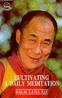 Cultivating a Daily Meditation: Selections from a Discourse on Buddhist View, Meditation, and Action
