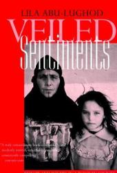 Veiled Sentiments: Honor and Poetry in a Bedouin Society (updated with a new preface) Pdf Book